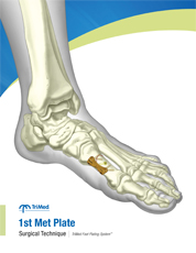 1st Metatarsal Plate surgical techniques manual